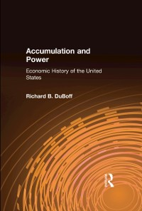 Cover Accumulation and Power: Economic History of the United States