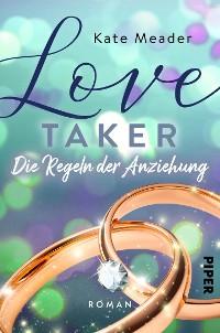Cover Love Taker – Die Regeln der Anziehung