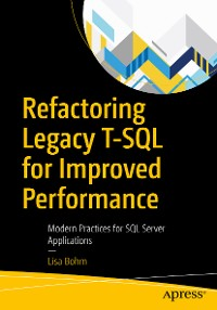 Cover Refactoring Legacy T-SQL for Improved Performance