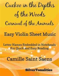 Cover Cuckoo in the Depths of the Woods Carnival of the Animals Easy Violin Sheet Music
