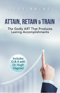 Cover Attain, Retain & Train