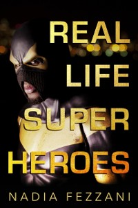 Cover Real Life Super Heroes