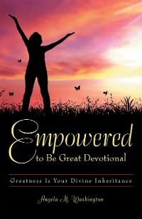 Cover Empowered to Be Great Devotional