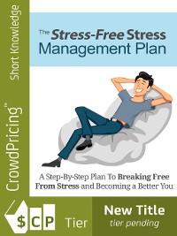 Cover Stress Free Stress Management Plan