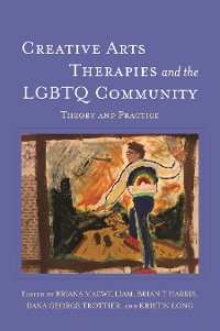 Cover Creative Arts Therapies and the LGBTQ Community