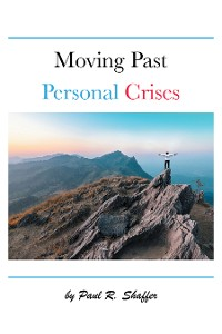 Cover Moving Past Personal Crises