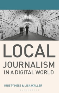 Cover Local Journalism in a Digital World