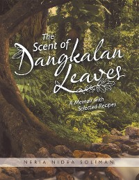 Cover The Scent of Dangkalan Leaves