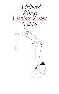 Cover Lieblose Zeiten
