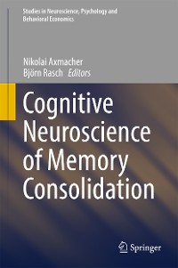 Cover Cognitive Neuroscience of Memory Consolidation