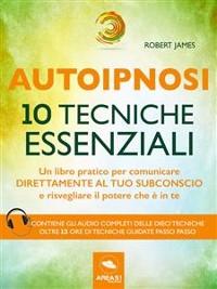 Cover Autoipnosi. 10 tecniche essenziali