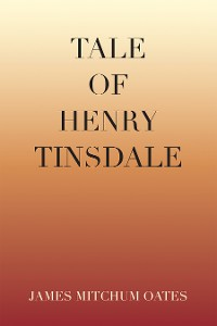 Cover Tale of Henry Tinsdale