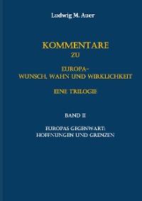 Cover Kommentare zu Europa-Wunsch, Wahn und Wirklichkeit. Eine Trilogie