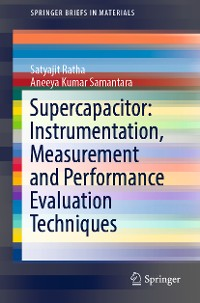 Cover Supercapacitor: Instrumentation, Measurement and Performance Evaluation Techniques