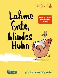 Cover Lahme Ente, blindes Huhn