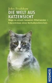 Cover Die Welt aus Katzensicht