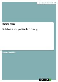Cover Solidarität als politische Lösung