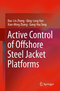 Cover Active Control of Offshore Steel Jacket Platforms