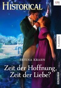Cover Zeit der Hoffnung, Zeit der Liebe?
