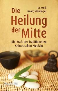 Cover Die Heilung der Mitte