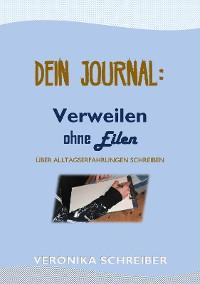 Cover Dein Journal: Verweilen ohne Eilen
