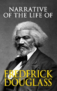 Cover Narrative of the Life of Frederick Douglass