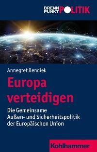 Cover Europa verteidigen