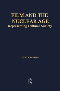 Cover Film and the Nuclear Age