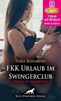 Cover FKK Urlaub im Swingerclub | Erotische Geschichte