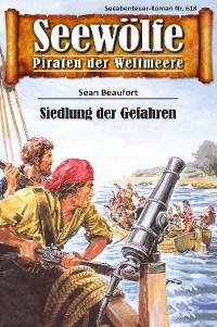 Cover Seewölfe - Piraten der Weltmeere 618