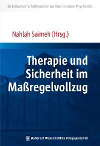 Cover Therapie und Sicherheit im Maßregelvollzug