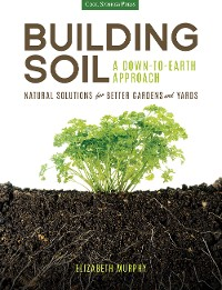 Cover Building Soil: A Down-to-Earth Approach