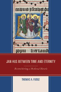 Cover Jan Hus between Time and Eternity