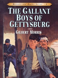 Cover The Gallant Boys of Gettysburg