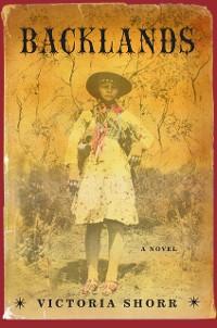 Cover Backlands: A Novel