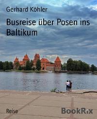 Cover Busreise über Posen ins Baltikum