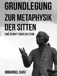 Cover Grundlegung zur Metaphysik der Sitten