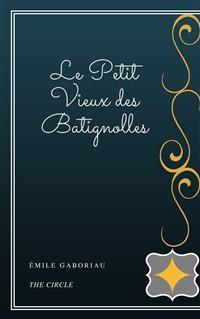 Cover Le Petit Vieux des Batignolles