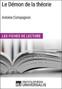 Cover Le Démon de la théorie d'Antoine Compagnon