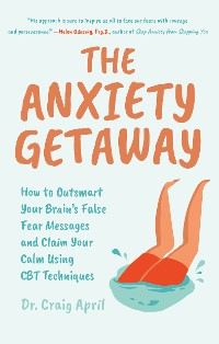 Cover The Anxiety Getaway