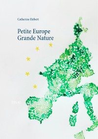 Cover Petite Europe Grande Nature