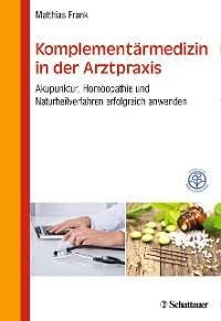 Cover Komplementärmedizin in der Arztpraxis