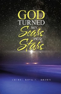 Cover God Turned My Scars into Stars