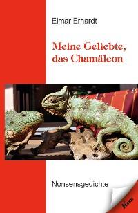 Cover Meine Geliebte, das Chamäleon