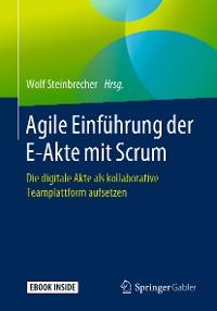 Cover Agile Einführung der E-Akte mit Scrum