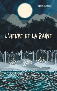 Cover L'Heure de la baïne