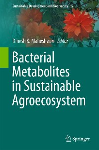 Cover Bacterial Metabolites in Sustainable Agroecosystem