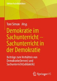 Cover Demokratie im Sachunterricht – Sachunterricht in der Demokratie