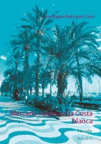 Cover Mercado negro en la Costa blanca
