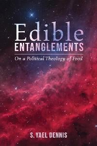 Cover Edible Entanglements